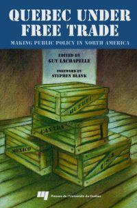 Quebec under Free Trade : M...