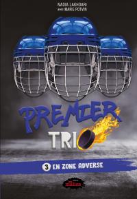 Premier trio 3: En zone adv...
