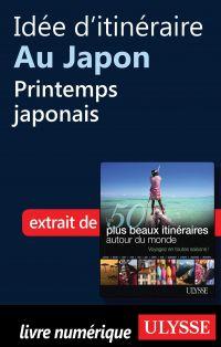 Idée d'itinéraire au Japon - Printemps japonais