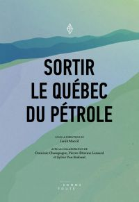 Image de couverture (Sortir le Québec du pétrole)