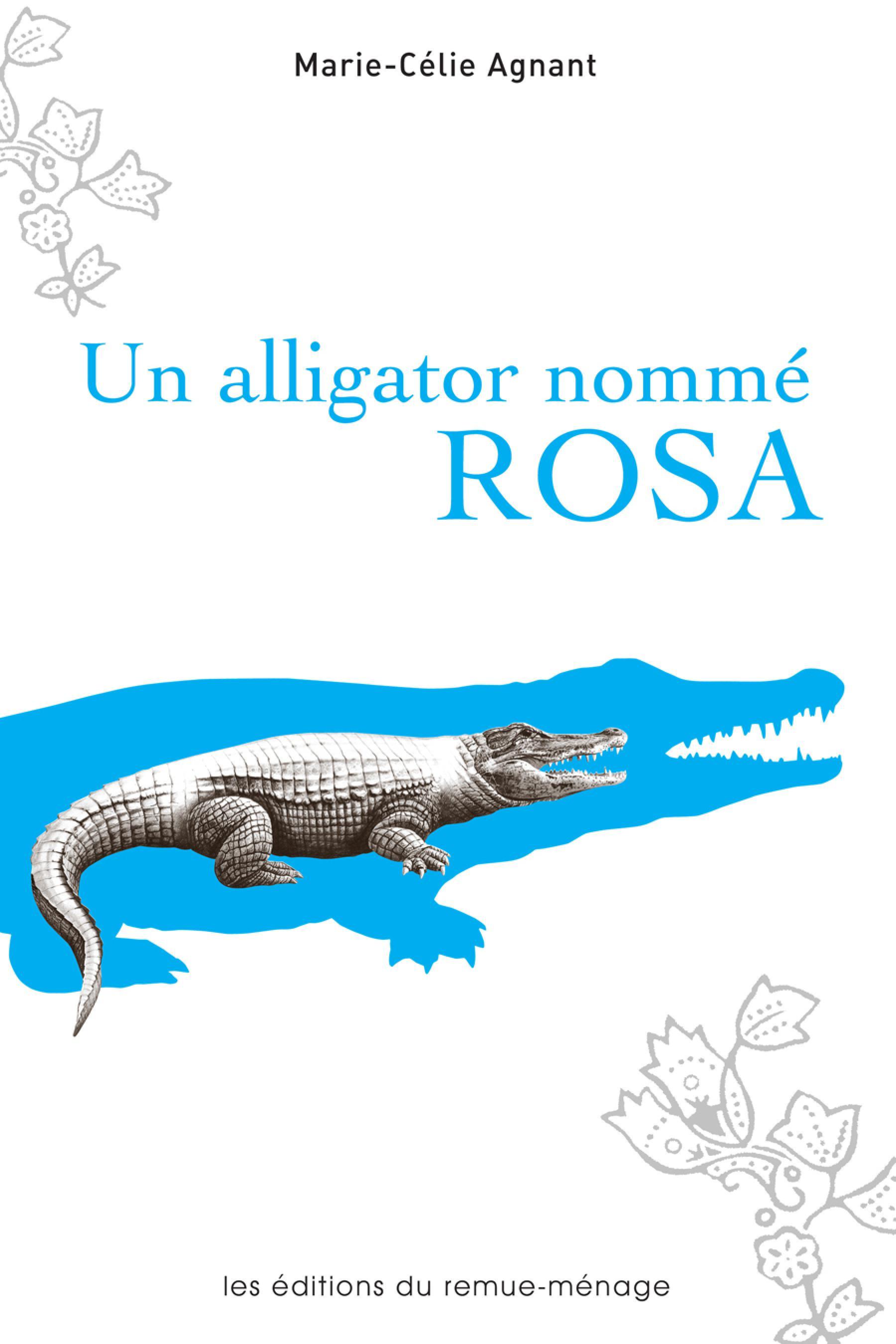 Un alligator nommé Rosa