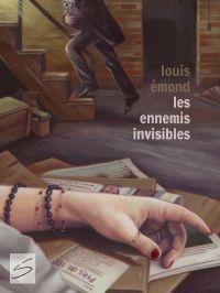 Les ennemis invisibles