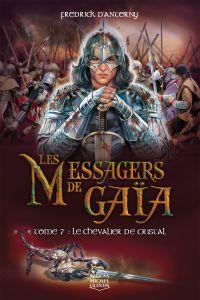 Les Messagers de Gaïa 7 - L...