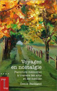 Voyages en nostalgie