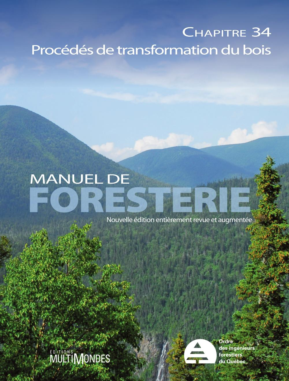 Manuel de foresterie, chapitre 34 – Procédés de transformation du bois