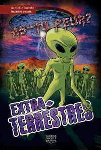 As-tu peur? 5 - Extraterrestres
