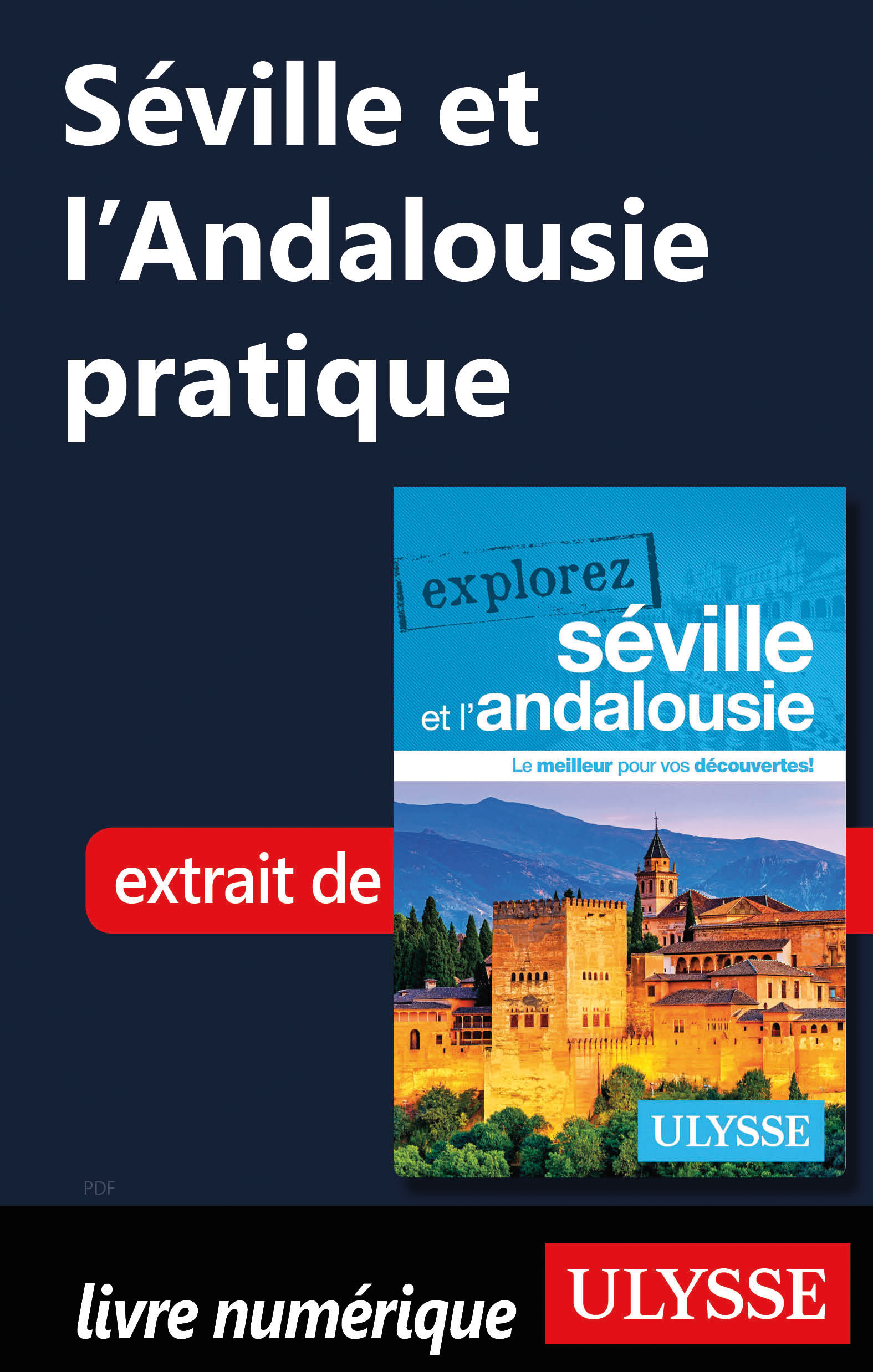 Séville et l'Andalousie pra...
