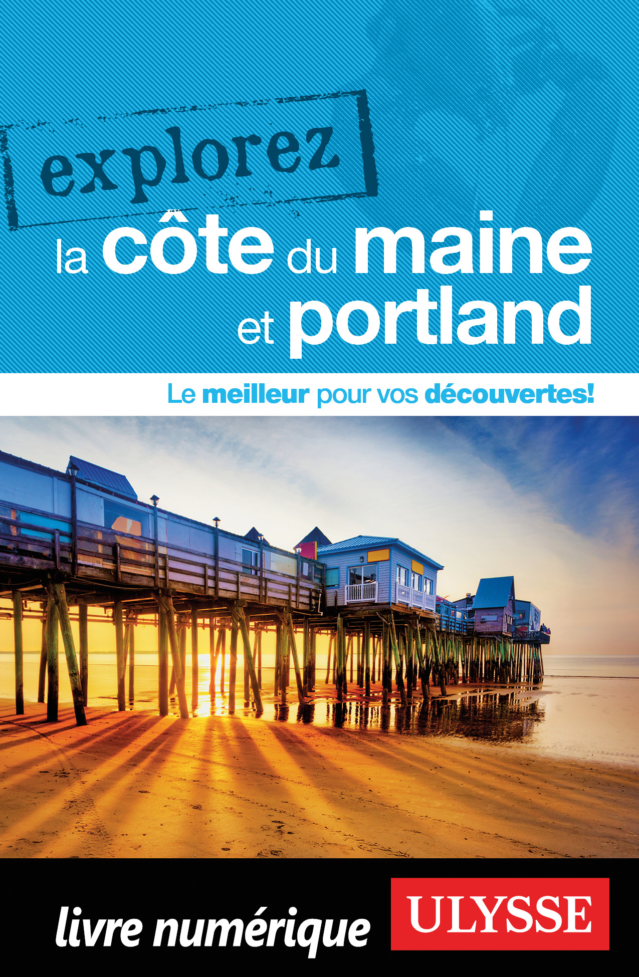Explorez la côte du Maine et Portland