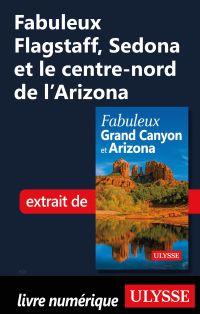 Fabuleux Flagstaff, Sedona et le centre-nord de l'Arizona