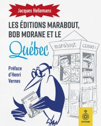 Éditions Marabout, Bob Morane et le Québec (Les)