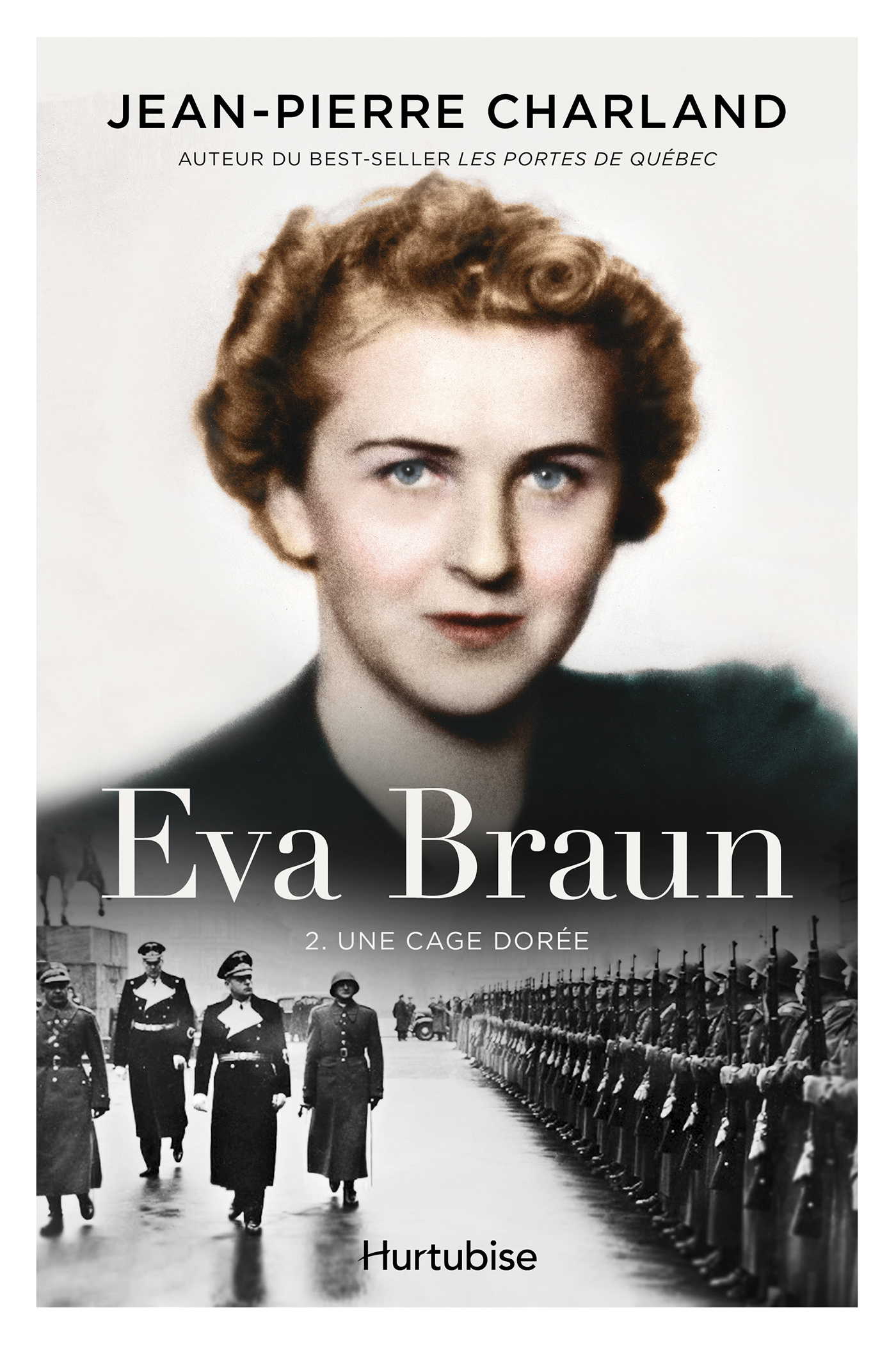 Eva Braun T2 -Une cage dorée