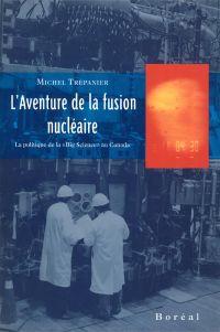 L'Aventure de la fusion nucléaire