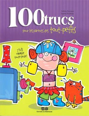 100 trucs pour les parents ...