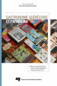 Gastronomie québécoise et p...