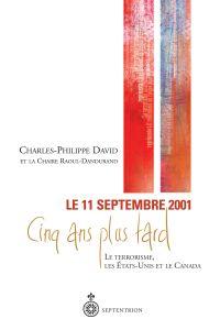 11 septembre 2001, 5 ans pl...