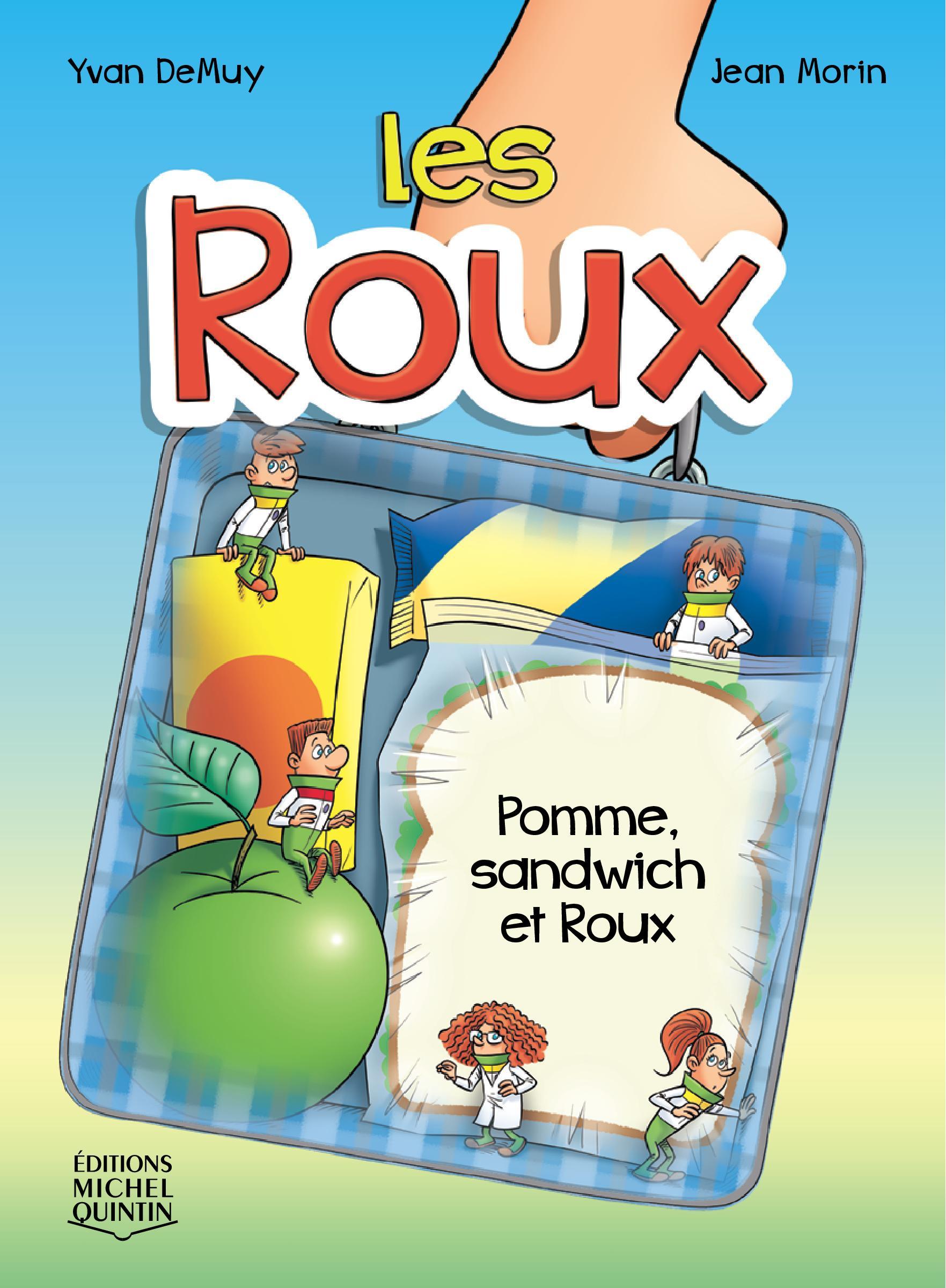 Les Roux 3 - Pomme, sandwic...