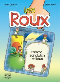 Les Roux 3 - Pomme, sandwich et Roux