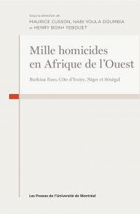 Mille homicides en Afrique ...