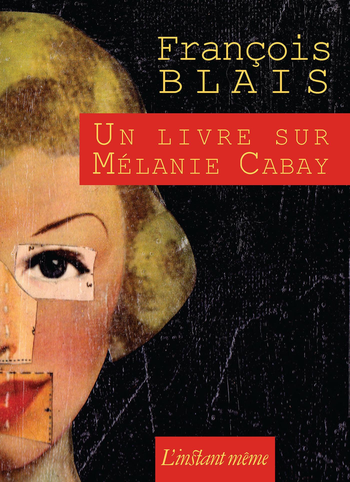 Un livre sur Mélanie Cabay