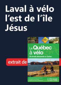 Laval à vélo - l'est de l'î...