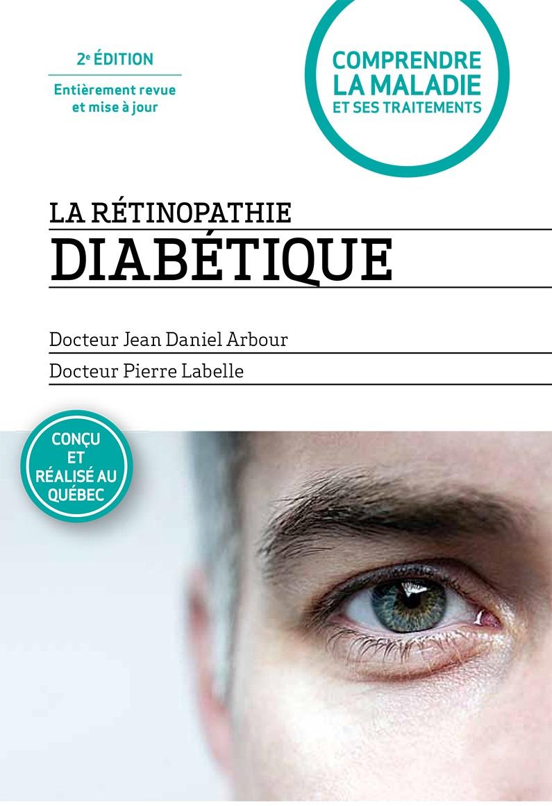 La rétinopathie diabétique ...