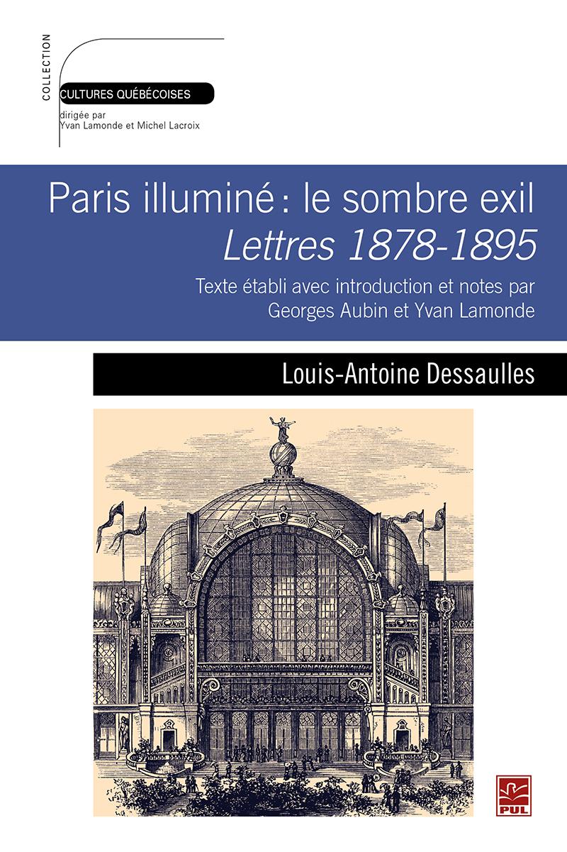 Paris illuminé: le sombre exil. Lettres 1878-1895. Texte établi avec introduction et notes par Geor