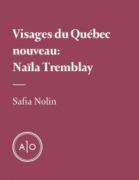Visages du Québec nouveau: ...