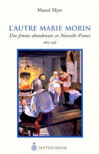Autre Marie Morin (L')