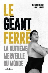 Le Géant Ferré. La huitième...