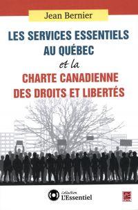 Services essentiels au Québec et la Charte canadienne des des droits et libertés