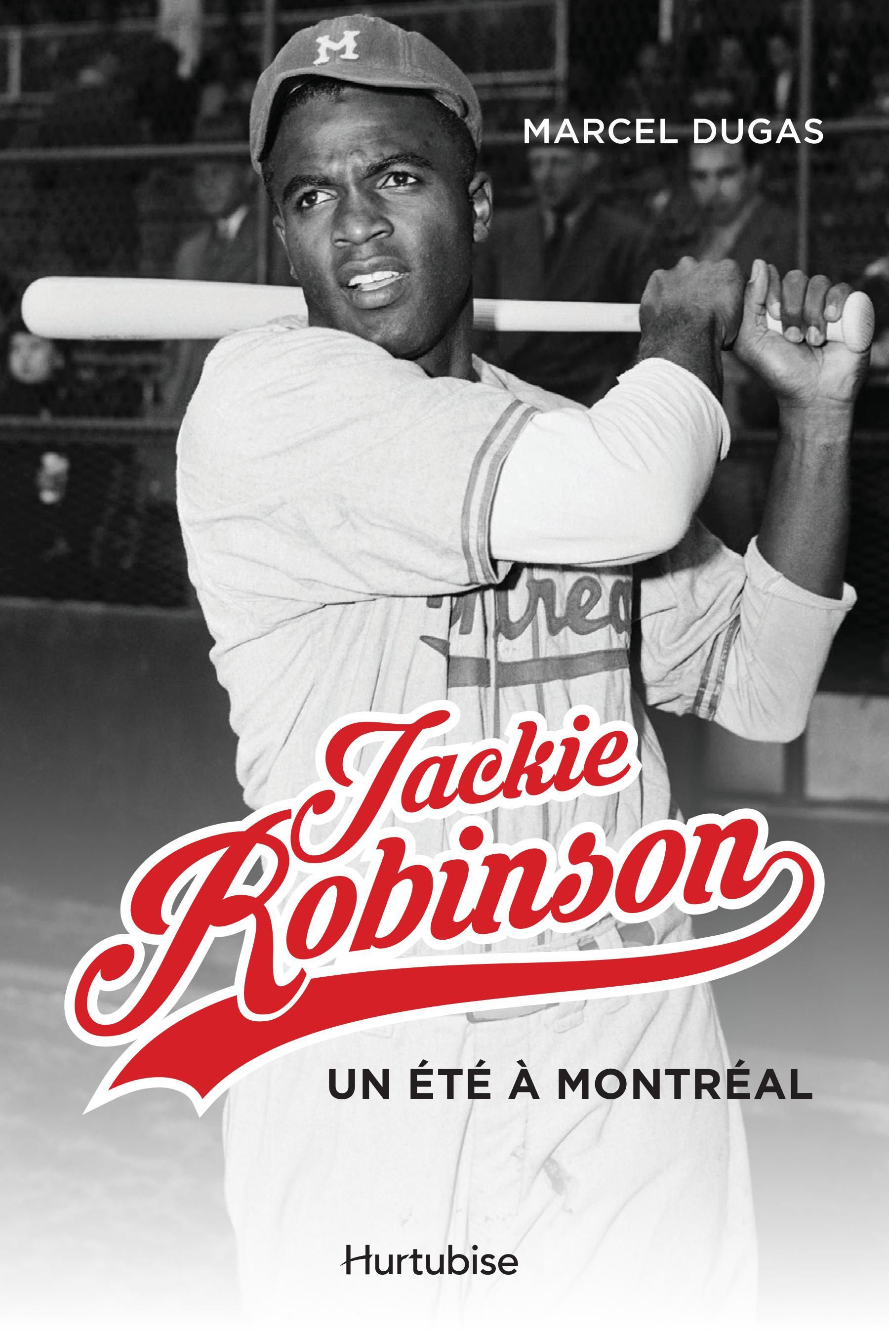 Jackie Robinson, un été à Montréal