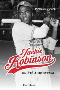 Jackie Robinson, un été à M...