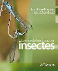 Le monde fascinant des insectes