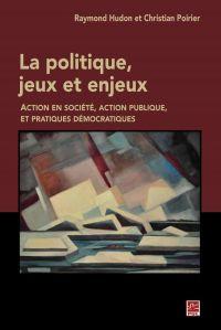 La politique, jeux et enjeux