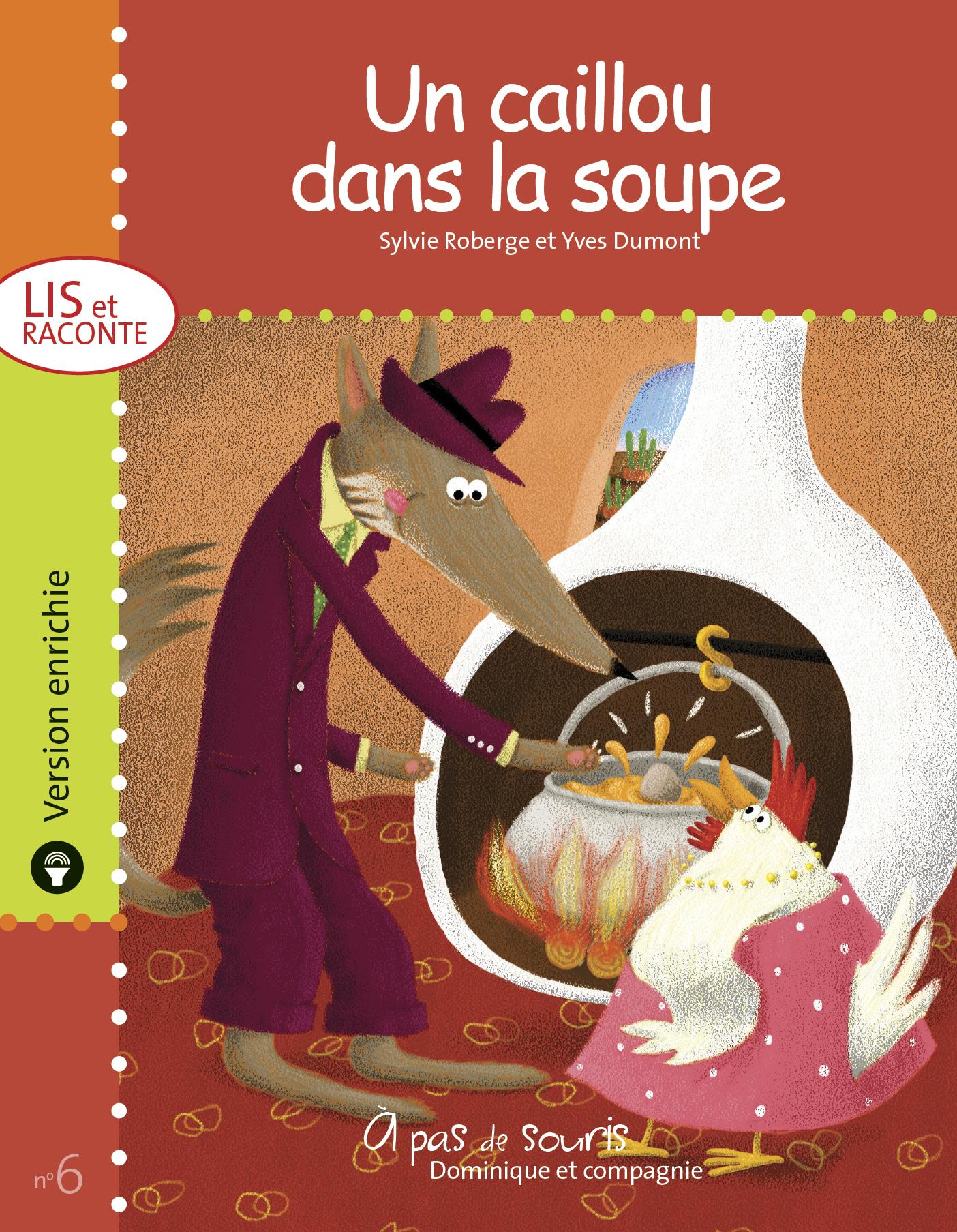 Un caillou dans la soupe - ...