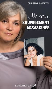 Ma soeur, sauvagement assassinée