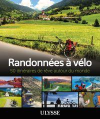 Image de couverture (Randonnées à vélo - 50 itinéraires de rêve autour du monde)