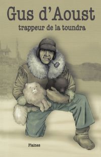 Gus d'Aoust : trappeur de l...