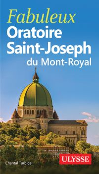 Fabuleux Oratoire Saint-Jos...