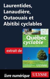 Laurentides, Lanaudière, Outaouais et Abitibi cyclables