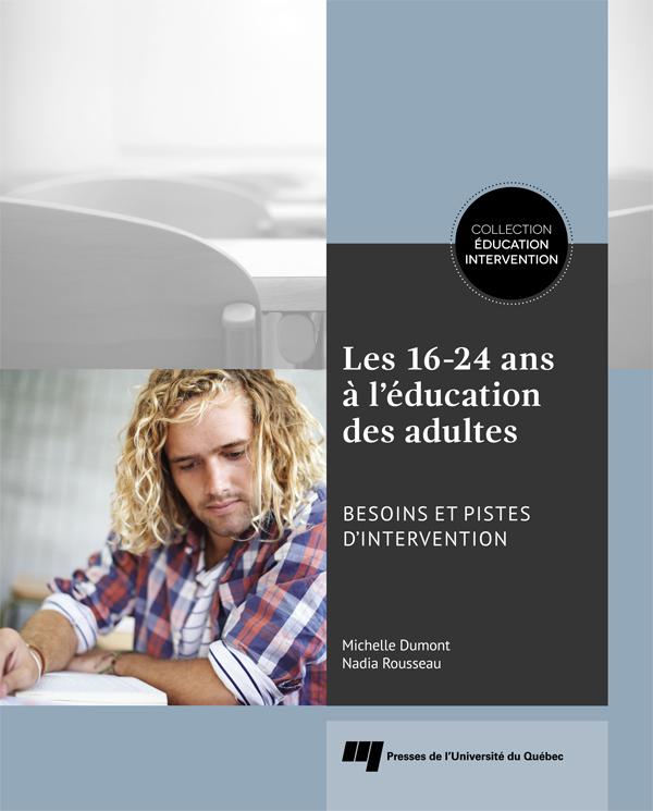 Les 16-24 ans à l'éducation des adultes, Besoins et pistes d'intervention