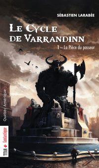 Le Cycle de Varrandinn 01