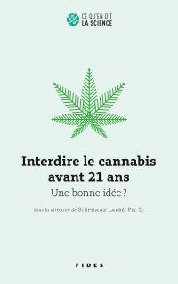 Interdire le cannabis avant...