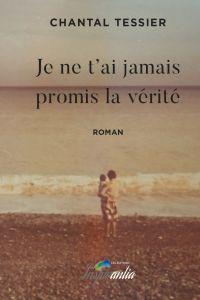 Je ne t'ai jamais promis la...