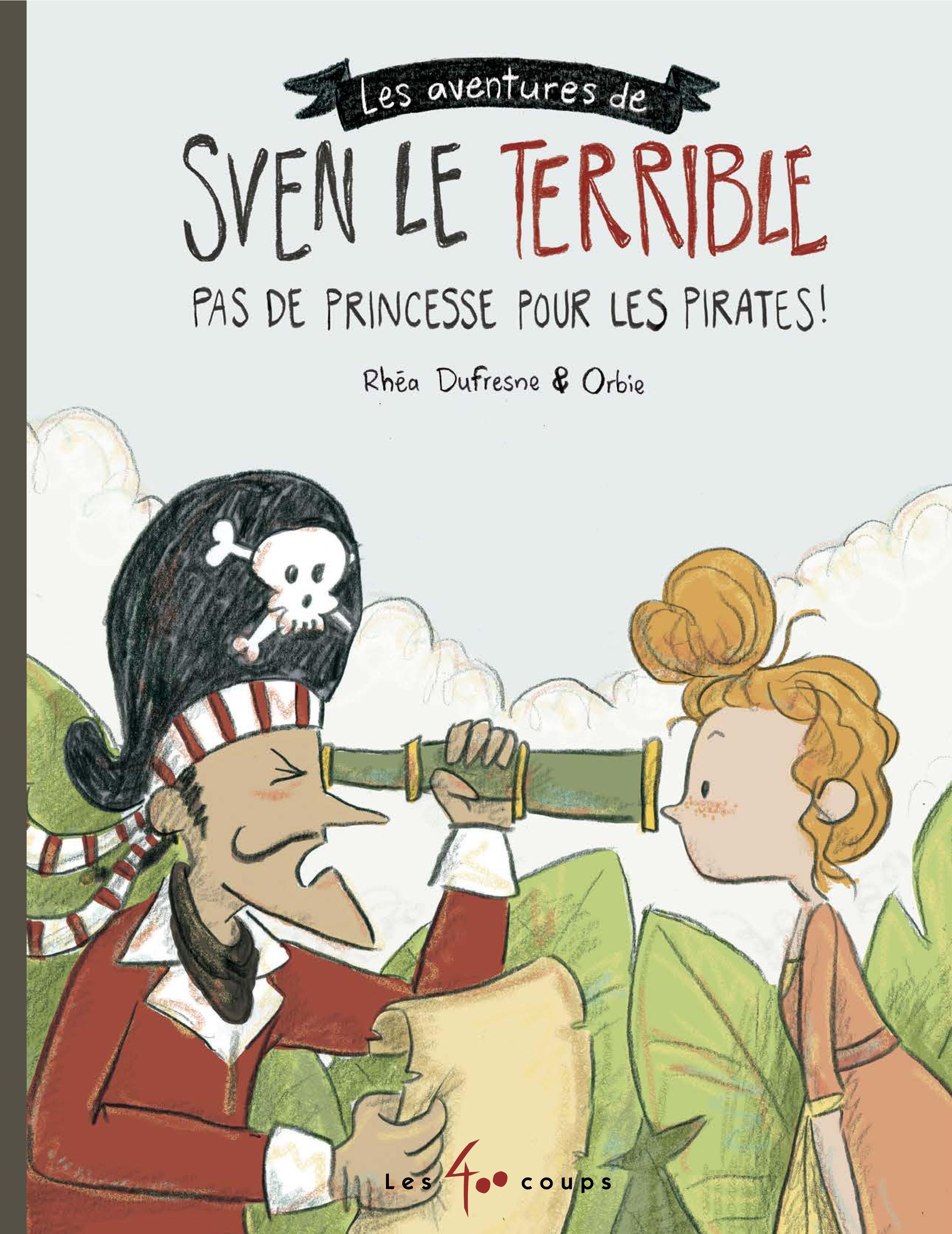 Sven le terrible dans Pas de princesse pour les pirates