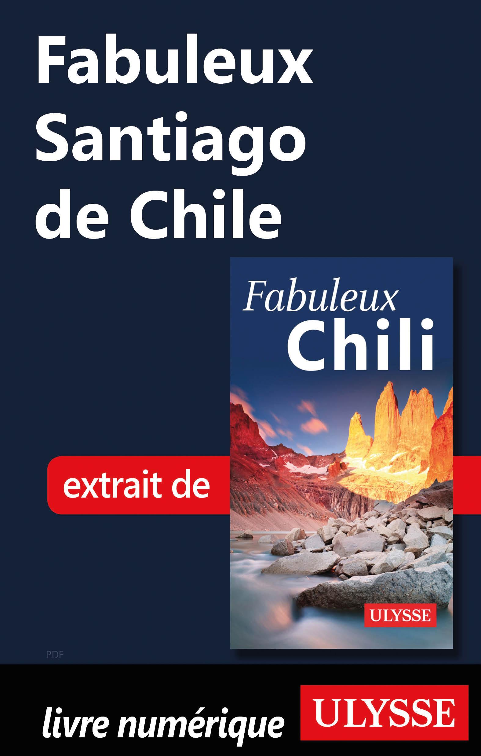 Fabuleux Santiago de Chile