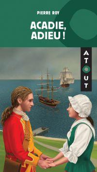 Image de couverture (Acadie, adieu!)