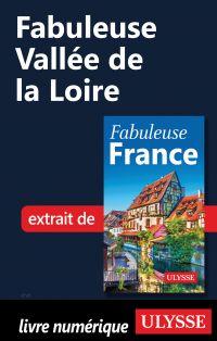 Fabuleuse Vallée de la Loire