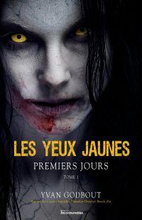 Les yeux jaunes - Premiers ...