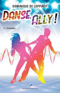 Image de couverture (Danse, Ally ! T.3)
